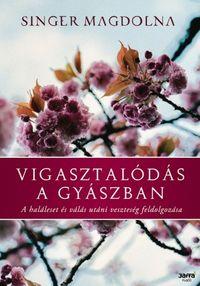 Vigasztalódás a gyászban - Dr. Kopácsi László pszichiáter Győr
